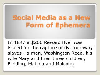 Social Media as a New Form of Ephemera