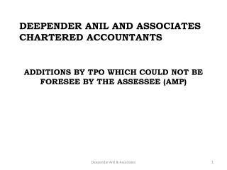 DEEPENDER ANIL AND ASSOCIATES CHARTERED ACCOUNTANTS