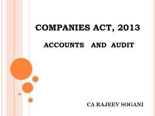 COMPANIES ACT, 2013  ACCOUNTS   AND  AUDIT
