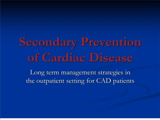 secondary prevention of cardiac disease