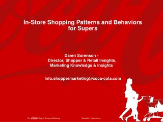 In-Store Shopping Patterns and Behaviors for Supers