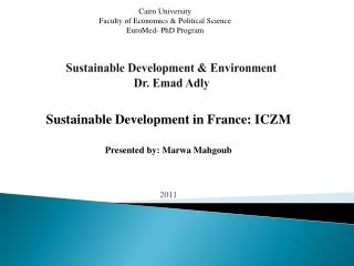 Sustainable Development & Environment Dr.  Emad Adly