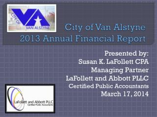 City of Van Alstyne 2013 Annual Financial Report