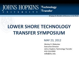 LOWER SHORE TECHNOLOGY TRANSFER SYMPOSIUM