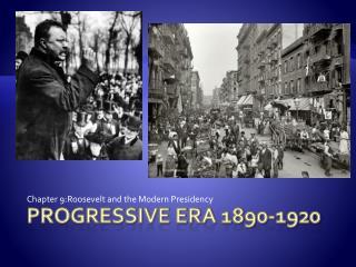 Progressive Era 1890-1920