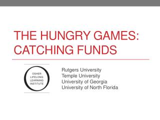 The hungry games: catching Funds