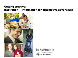 Getting creative: inspiration + information for automotive advertisers
