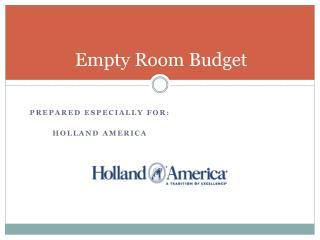 Empty Room Budget