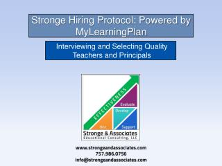 Stronge Hiring Protocol: Powered by  MyLearningPlan