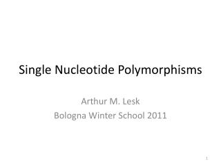 Single Nucleotide Polymorphisms