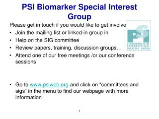 PSI Biomarker Special Interest Group