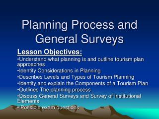 Planning Process and General Surveys
