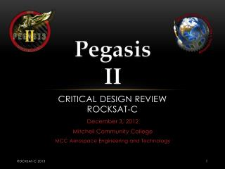 CRITICAL  Design Review RockSat -C