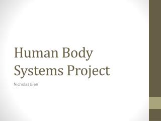 Human Body Systems Project