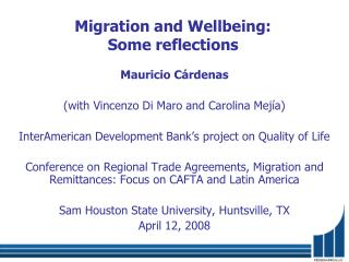 Migration and Wellbeing:  Some reflections