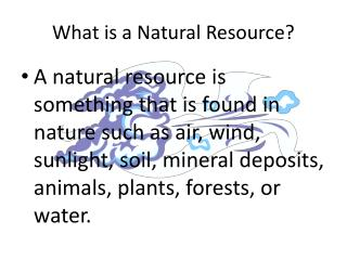 What is a Natural Resource?