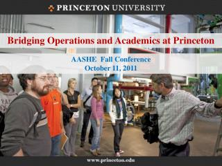 Bridging Operations and Academics at Princeton