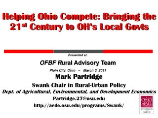Helping Ohio Compete: Bringing the 21 st  Century to OH's Local  Govts