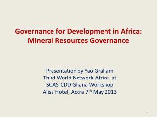 Governance for Development in Africa: Mineral Resources Governance