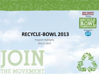 RECYCLE - BOWL 2013