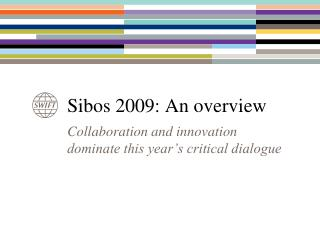 Sibos 2009: An overview