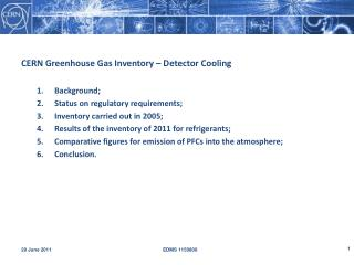 CERN Greenhouse Gas Inventory – Detector Cooling Background; Status on regulatory requirements; Inventory carried out i