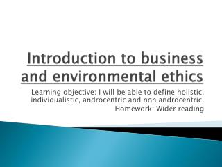Introduction to business and environmental ethics