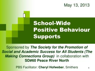 School-Wide Positive  Behaviour  Supports