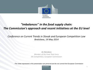 An  Renckens Member of the Food Task Force DG Competition, European Commission