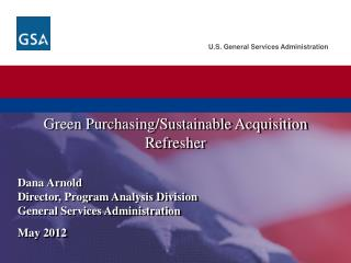 Green Purchasing/Sustainable Acquisition Refresher