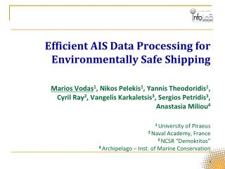 Efficient AIS Data Processing for  Environmentally Safe Shipping