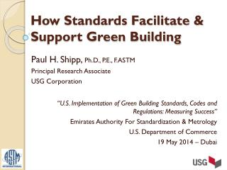 How Standards Facilitate & Support Green Building