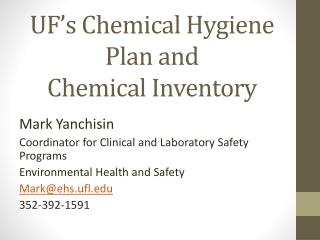 UF's Chemical Hygiene  Plan and  Chemical Inventory
