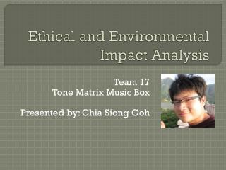 Ethical and Environmental Impact Analysis