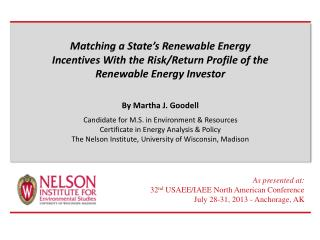 Matching a State's Renewable Energy Incentives With the Risk/Return Profile of the Renewable Energy Investor