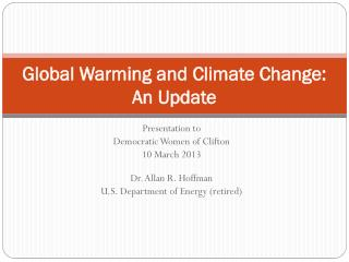 Global Warming and Climate Change: An Update