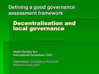 Defining a good governance assessment framework
