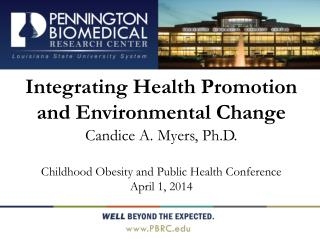 Integrating Health Promotion and Environmental Change