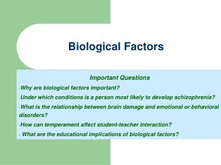 Biological Factors