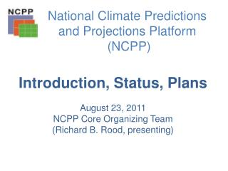 National Climate Predictions and Projections  Platform   (NCPP)