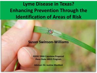 Lyme Disease in Texas? Enhancing Prevention Through the Identification of Areas of  Risk