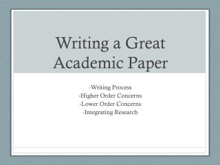 higher order concerns essay Higher order vs lower order concerns when revising, always start with the higher order concerns if it is a persuasive essay assignment.