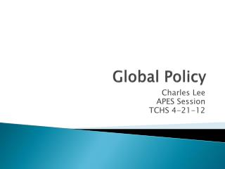 Global Policy