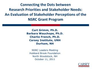Connecting the Dots  between  Research  Priorities and Stakeholder Needs: An Evaluation of  Stakeholder  Perceptions of