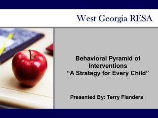 "Behavioral Pyramid of Interventions ""A Strategy for Every Child"""