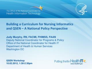 Building a Curriculum for Nursing Informatics and QSEN – A National Policy Perspective