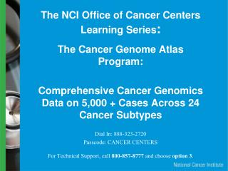 The NCI Office of Cancer Centers Learning Series :