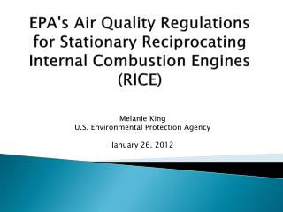 EPA's Air Quality Regulations for Stationary Reciprocating Internal Combustion Engines (RICE)