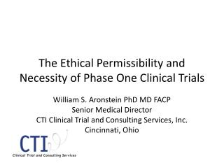 The Ethical Permissibility and Necessity of Phase One Clinical Trials