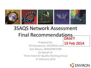 3SAQS Network Assessment Final Recommendations